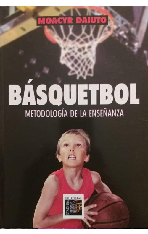 Básquetbol Metodología de la enseñanza libro