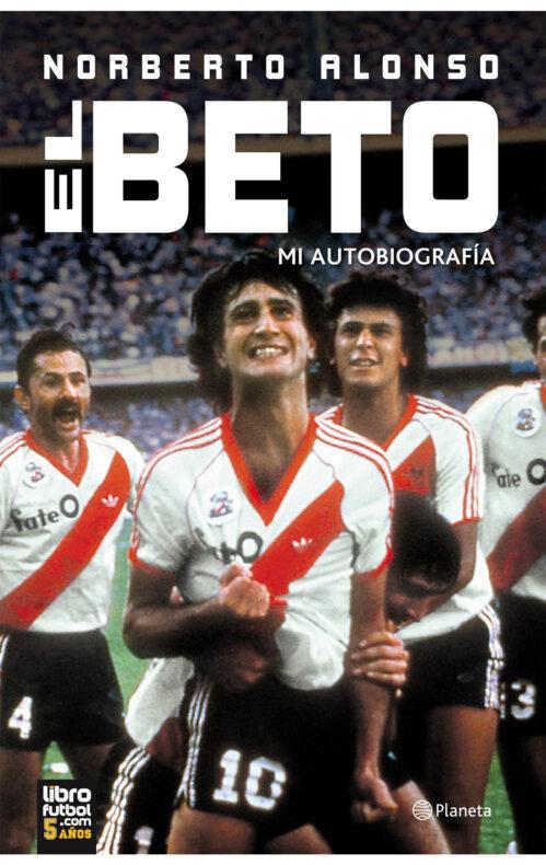 Beto Alonso autobiografíaBeto Alonso autobiografía