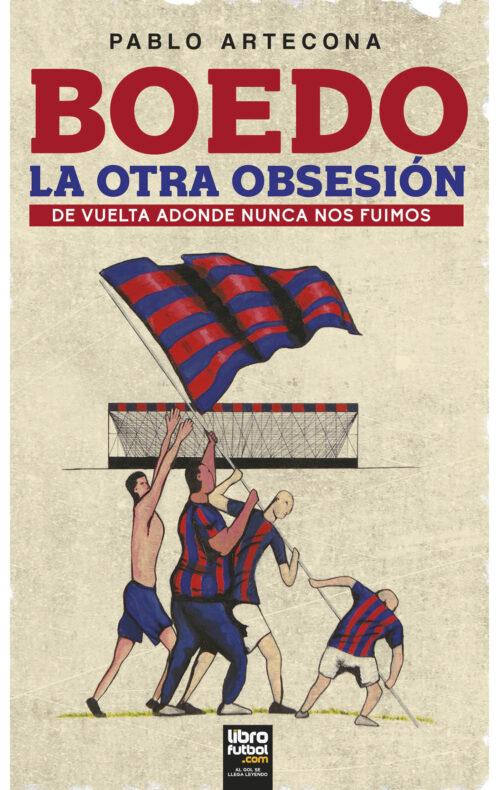Boedo La otra obsesión Libro San Lorenzo