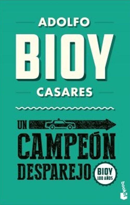 Libro Un campeón desparejo Bioy Casares