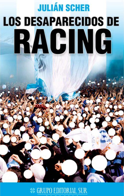 Los desaparecidos de Racing Julian Scher