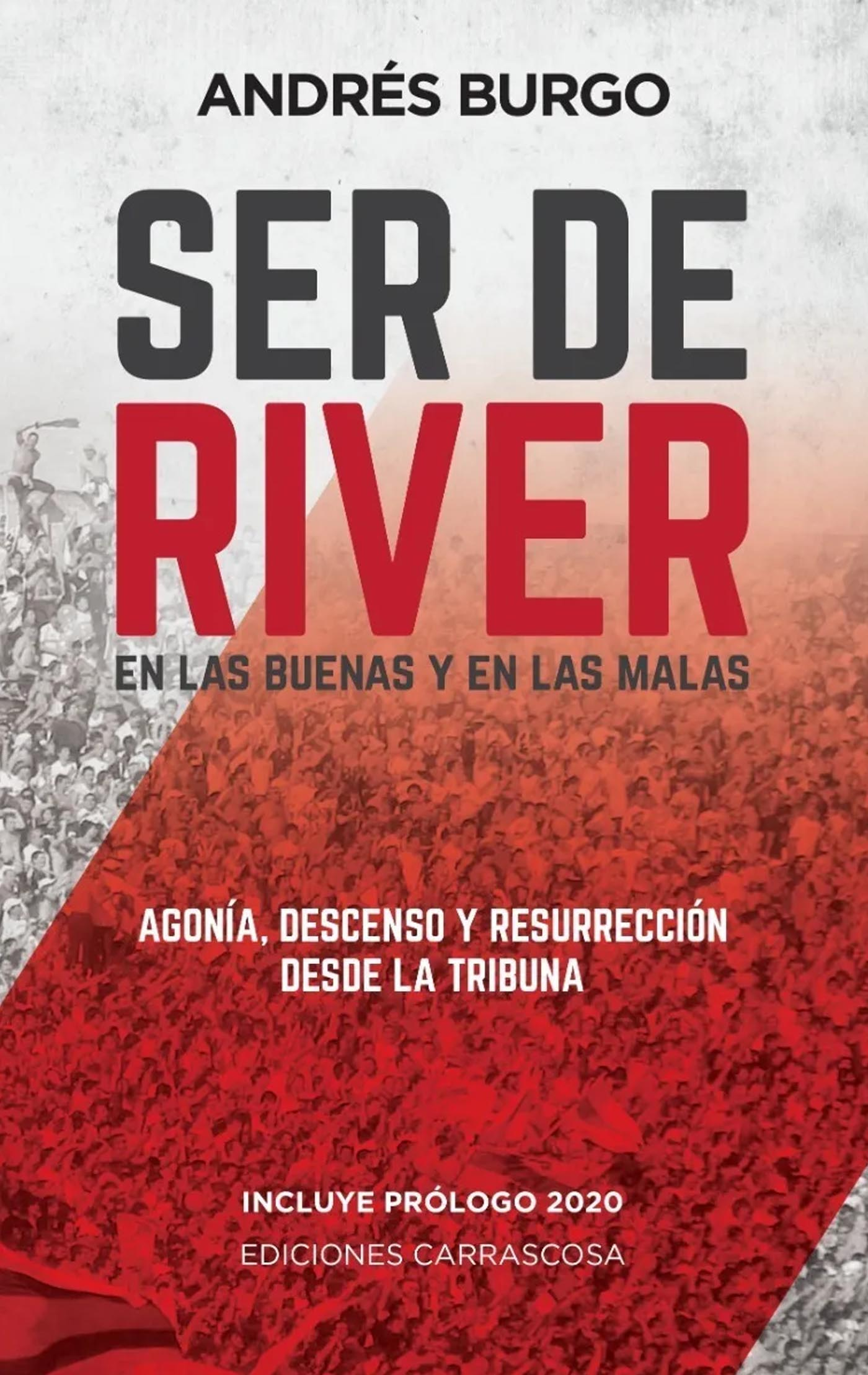 Ser de River Ediciones Carrascosa Andrés Burgo