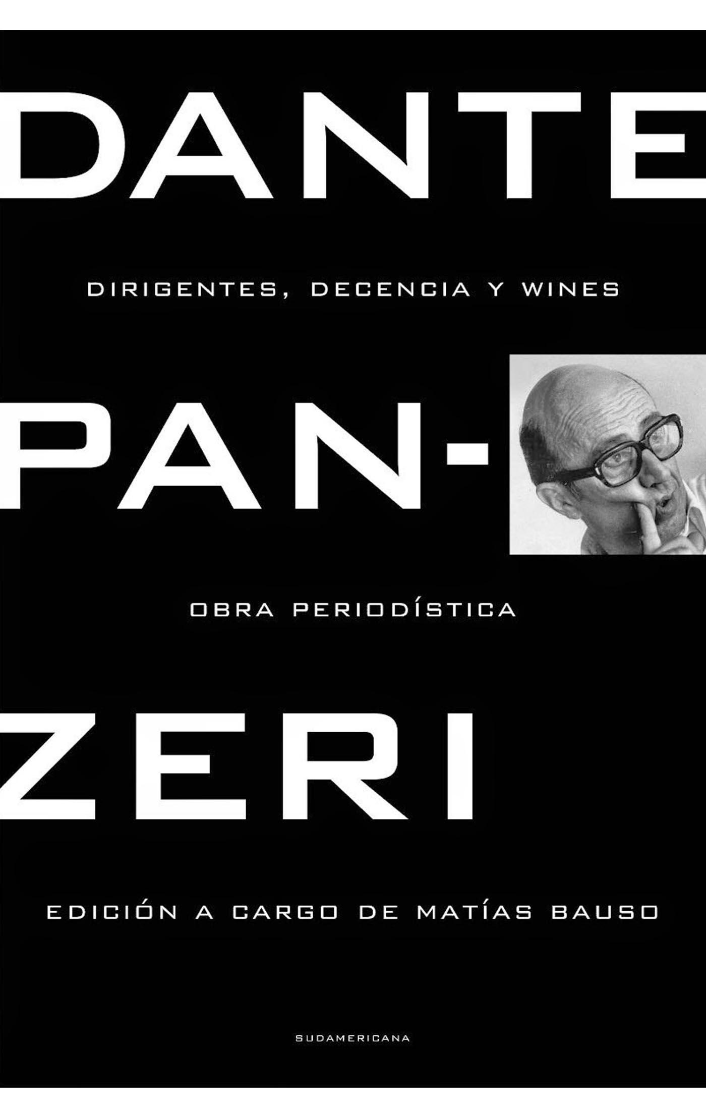 Dante Panzeri Dirigentes, decencia y wines