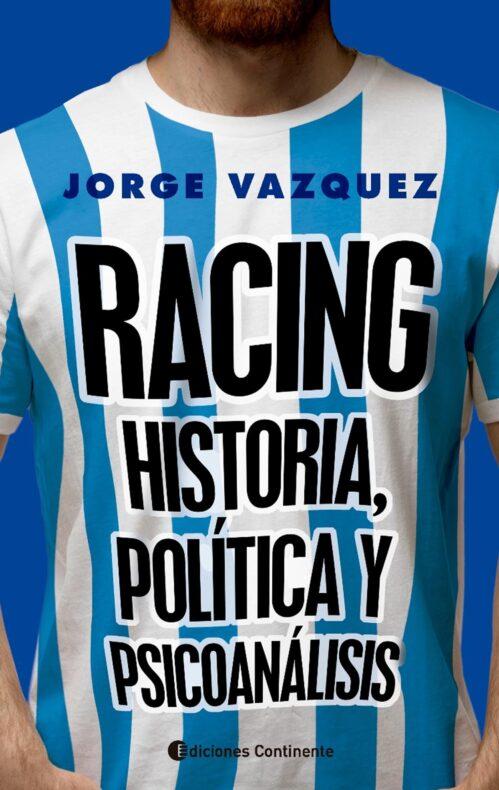 Racing historia política y psicoanálisis