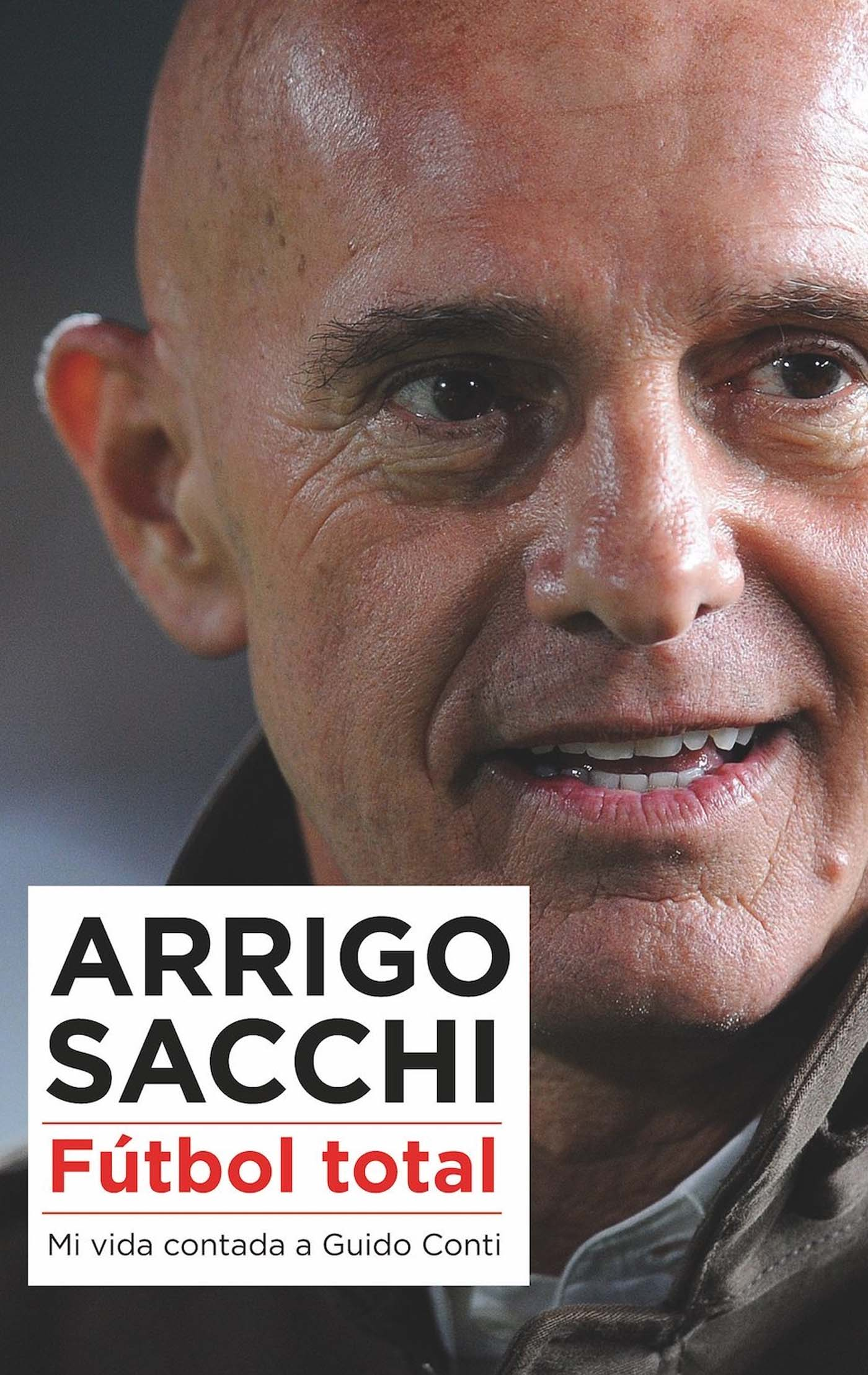 Arrigo Sacchi - Fútbol total