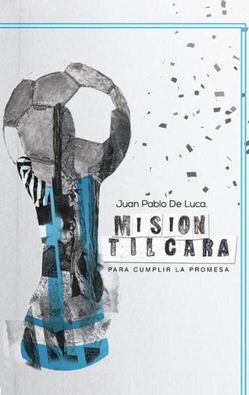 Misión Tilcara libro de fútbol