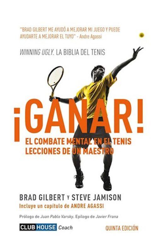 ¡Ganar! El combate mental en el tenis