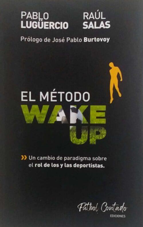 El método Wake Up Libro Pablo Luguercio