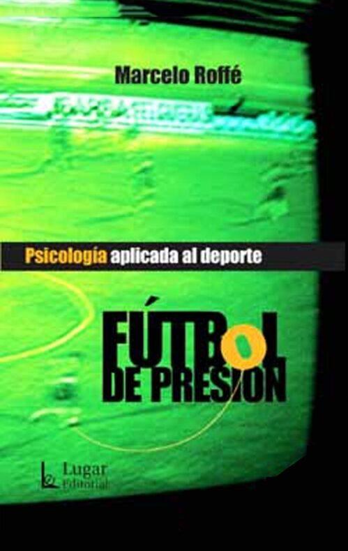 Fútbol de presión - Psicología aplicada al deporte