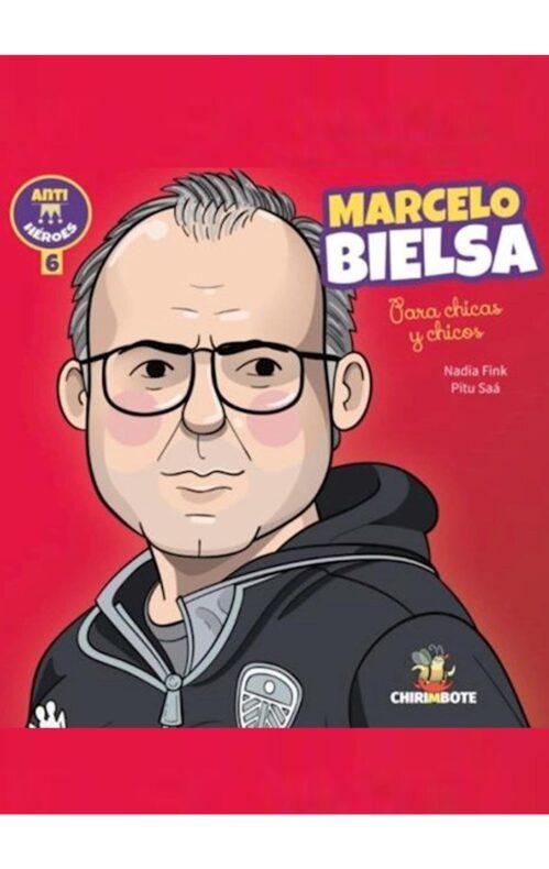 Marcelo Bielsa para chicos y chicas