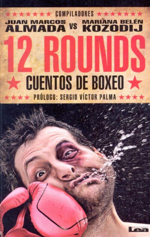 12 rounds cuentos de boxeo