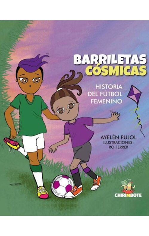 Barriletas cósmicas historia del fútbol femenino