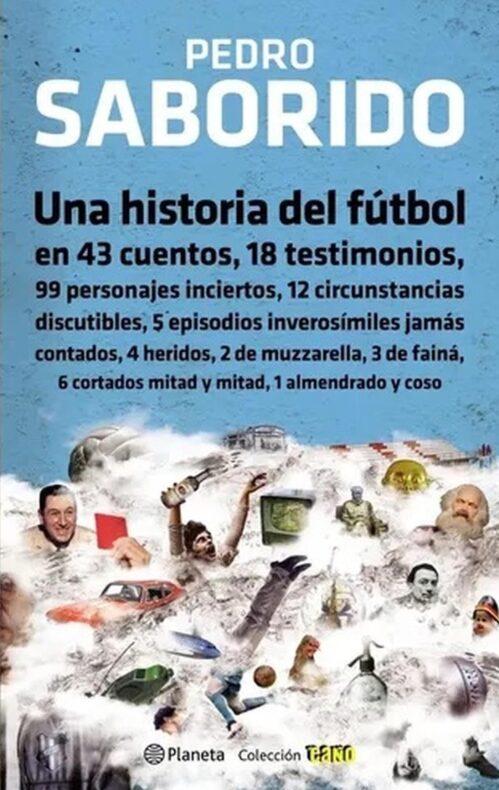 Una historia del fútbol Pedro Saborido