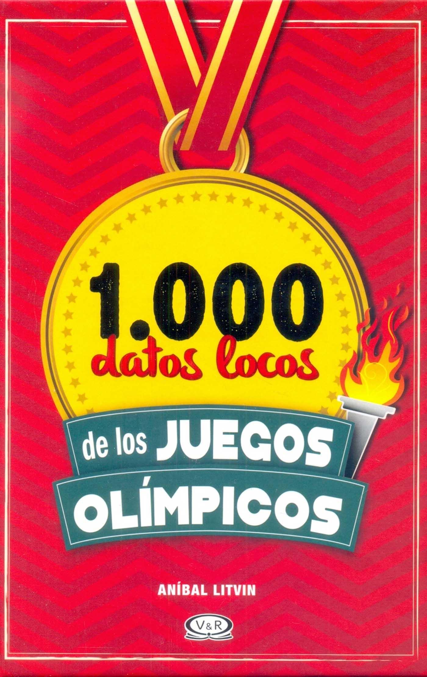 1000 datos locos de los Juegos Olímpicos Anibal Litvin