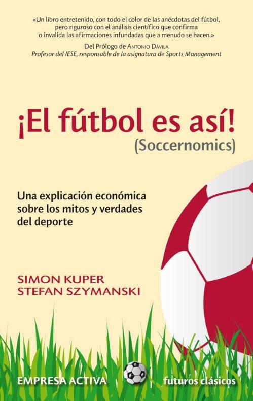 El fútbol es así Soccernomics