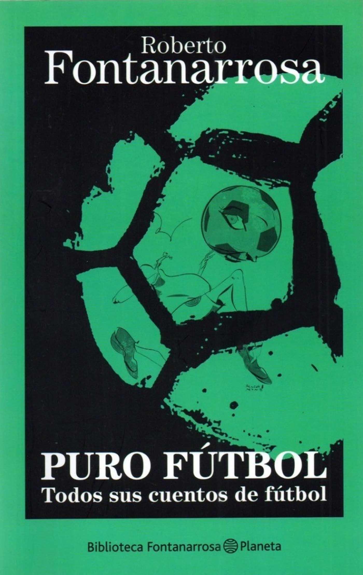 Puro Fútbol Cuentos Fontanarrosa