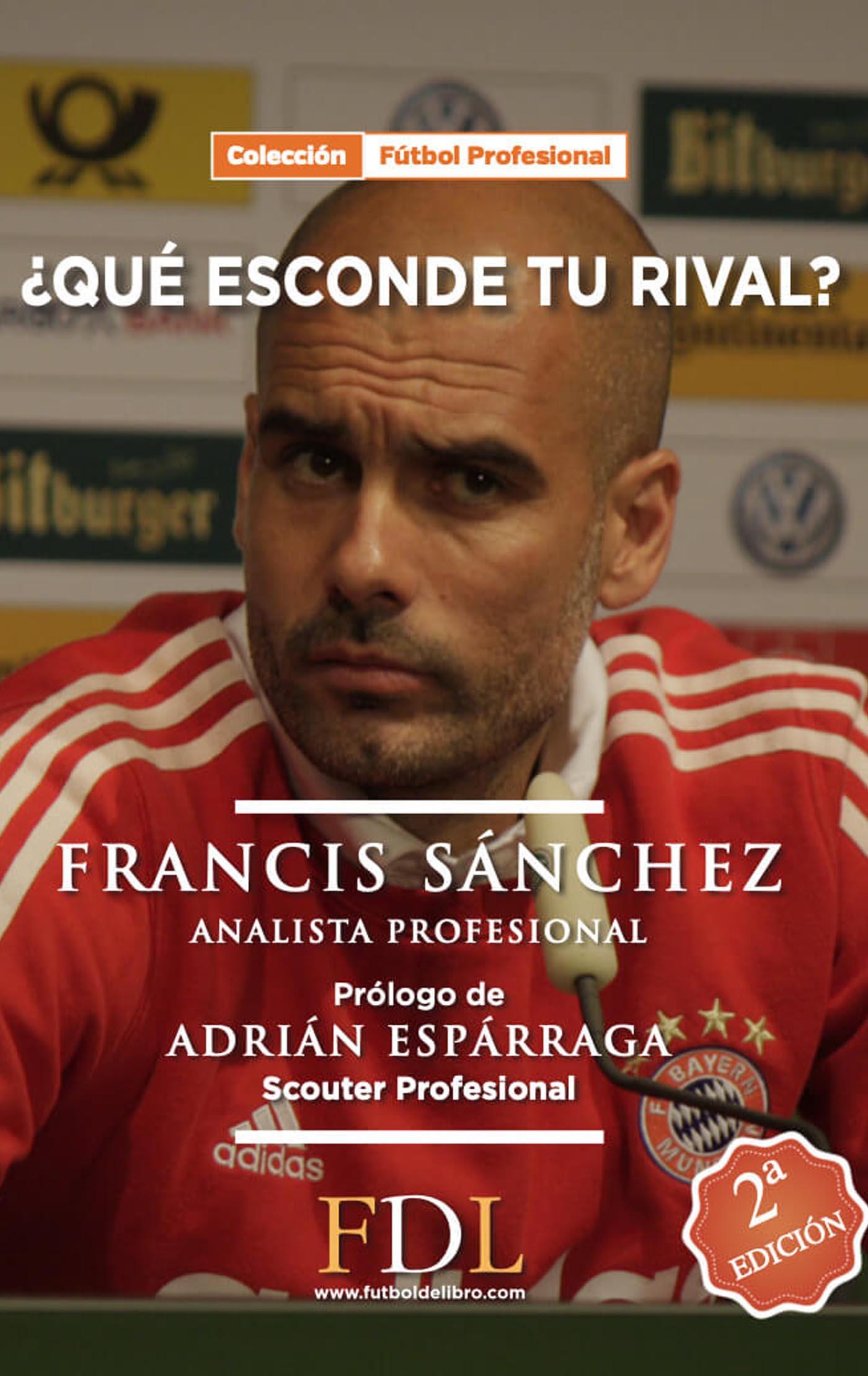 Qué esconde tu rival Francis Sánchez